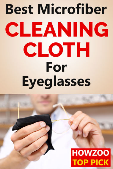 Best Microfiber Cleaning Cloth For Eyeglasses