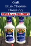 Kraft Blue Cheese Dressing: Roka vs Chunky