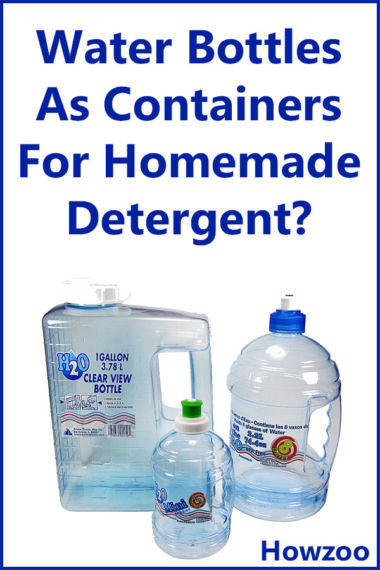 Water Bottles as Containers for Homemade Detergent?